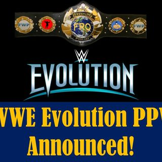 WWE Evolution Pay Per View Announced