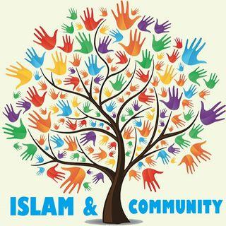 Khutbah: Islam's Sense of Community