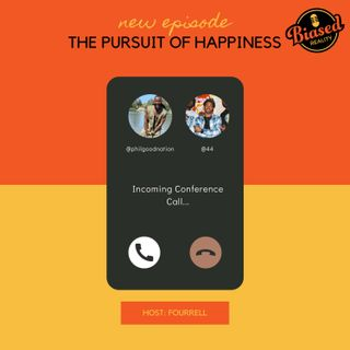 04 - The Pursuit of Happiness