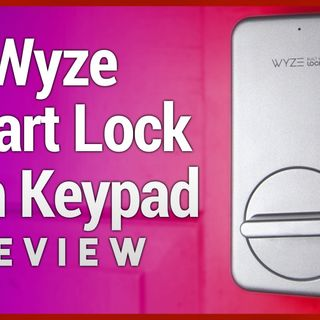 Wyze Lock & Keypad Review