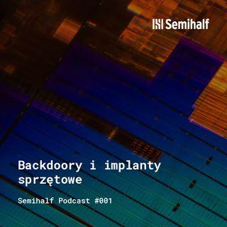 Semihalf #001 - Backdoory sprzętowe