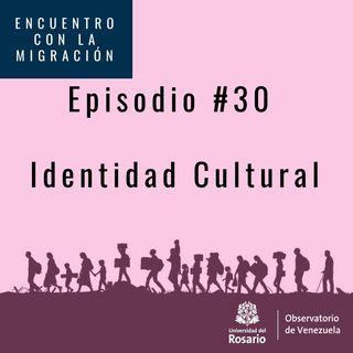 Identidad cultural migrantes