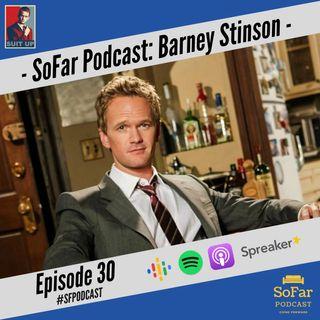 Ep. 30 - Barney Stinson