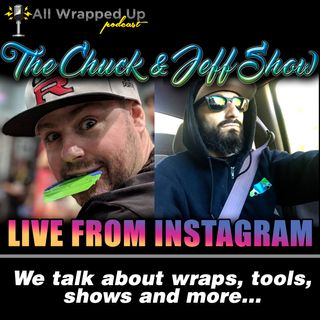 The Chuck and Jeff Show (Live on Instagram)