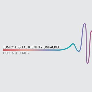 Digital Identity Unpacked Podcast Series