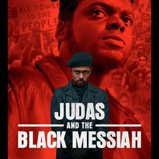 Damn You Hollywood: Judas and the Black Messiah