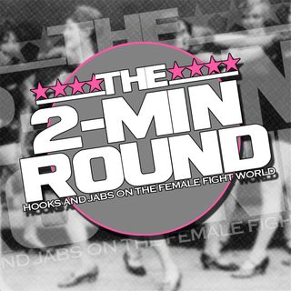 2 Minute Round: Hooks and Jabs Look At Female Boxing #55