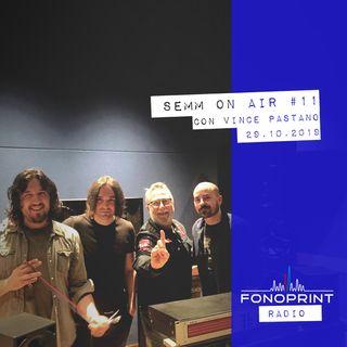 SEMM ON AIR | 011 | Alla scoperta della musica di Vince Pastano