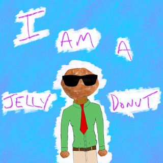 I Am A Jelly Donut