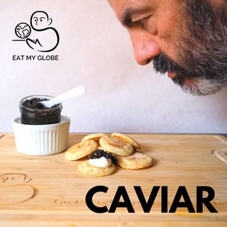 """""""Not Despised at the Best Tables:"""" The History of Caviar"""