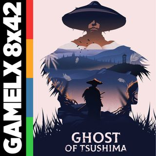 GX 8x42 - Ghost of Tsushima + Final de Temporada