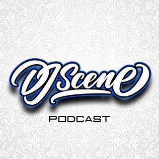 DJ Scene Podcast #152 (Live) (*uncensored)