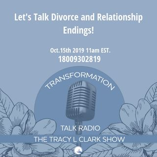 Let's Talk Divorce and Relationship Endings