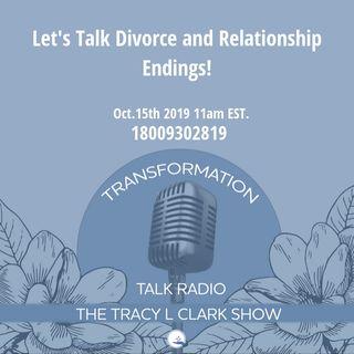Let's Talk Divorce and Relationship Endings
