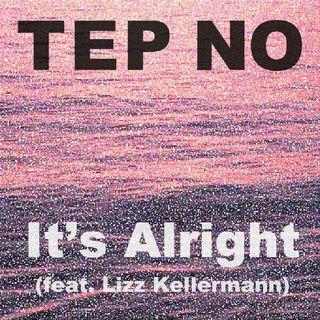It's alright( feat. liz kellerman)