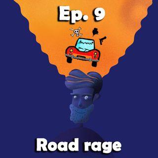 9° viaggio nelle emozioni intraducibili. Road rage