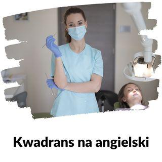 KNA: Lekcja 125 (wizyta u dentysty)