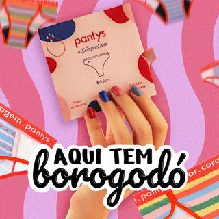 Pantys - Calcinhas absorventes e higiene menstrual