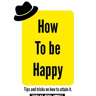 Episode 10- How To Be Happy Ep.3 : How Happy Are You In This Time?