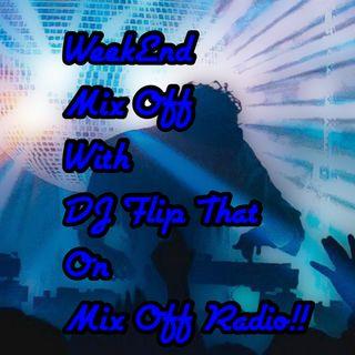 Week End MIx Off 12/4/20 (Live DJ Mix)