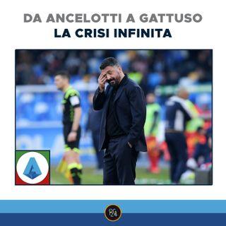 Podcast Serie A: la crisi infinita da Ancelotti a Gattuso