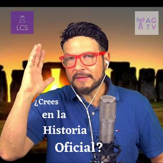 #286 ¿Crees en la Historia Oficial? (Podcast)