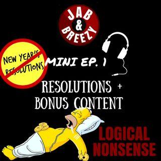 Jab & Breezy Mini 1 - Resolutions + Bonus Content