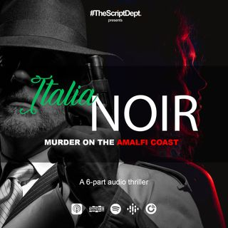 Episode 4 | Italia Noir: Murder on the Amalfi Coast