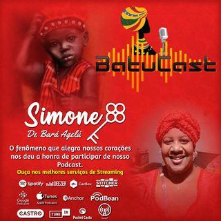 BatuCast - #0021 - Conversa com Simone de Bará