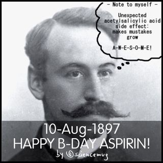 Happy b-day Aspirin!