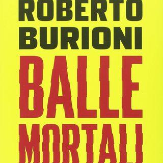 "Roberto Burioni ""Balle mortali"""