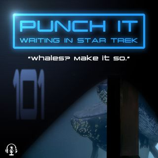 Punch It 101 - Whales? Make It So