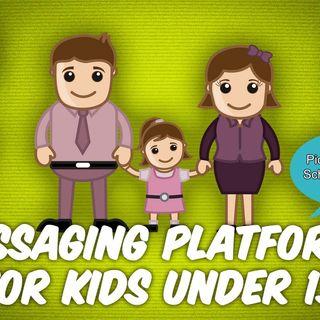 ATG 45: Encrypted Messaging Apps for Kids