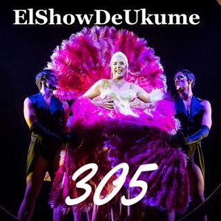 La jaula de las locas | ElShowDeUkume 305