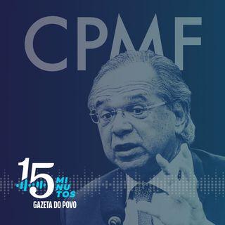 Prepare o bolso: entenda como a nova CPMF vai consumir a sua renda