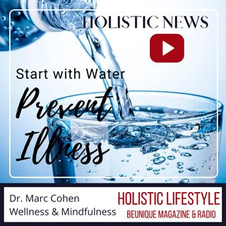 Holistic Lifestyle| Morning News Edition| Dr. Cohan on Prevention