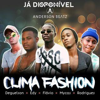 Clima Fashion - Conversa No Quintal(Rap)2020