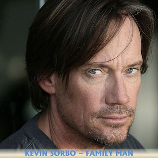 Kevin Sorbo Family Man