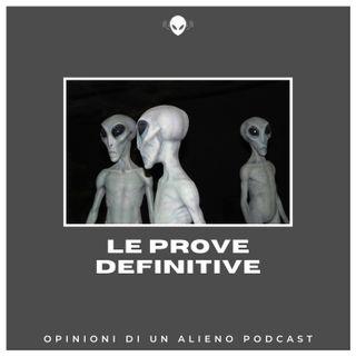 ALIENI: 5 prove che esistono e sono tra noi (Opinioni di un Alieno #23)