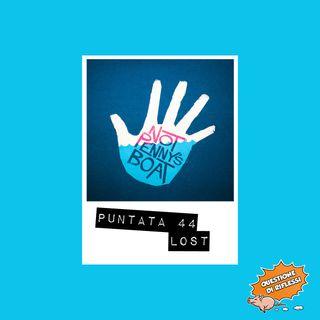 Puntata 44 - Lost