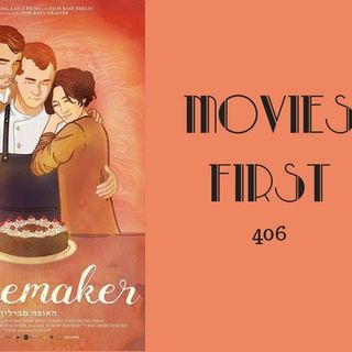 406: The Cakemaker - Movies First with Alex First