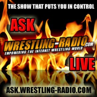 Ask Wrestling-Radio.com LIVE Episode #1