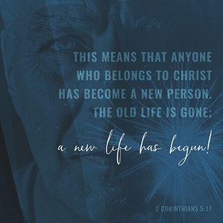Episode 0: 2 Corinthians 5:17 (December 31, 2017)
