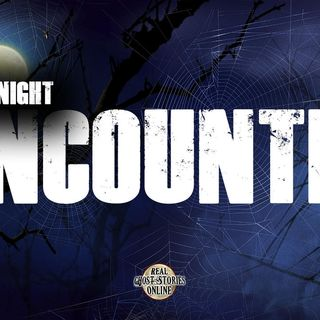 Late Night Encounter | Haunted, Paranormal, Supernatural