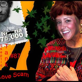 #87: Mended Heart - a Love Scam follow up (Sarah Tiana)