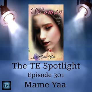 Episode 301 - Mame Yaa