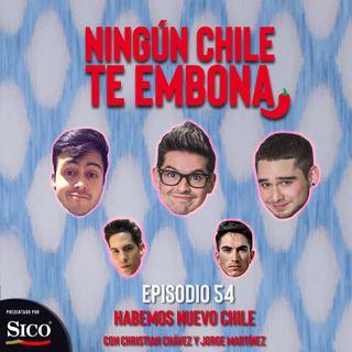 Ep 54 Habemos nuevo Chile con Christian Chávez y Jorge Martínez