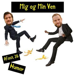 Afsnit 26 - Humor