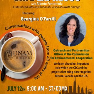 CONVERSATION WITH GEORGINA O FARRILL FROM THE ENVIRONMENTAL COOPERATION COMMISSION