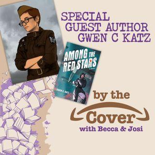 Special Guest Author Gwen C. Katz